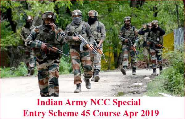 Indian Army NCC Special Entry Scheme 45 Course Apr 2019