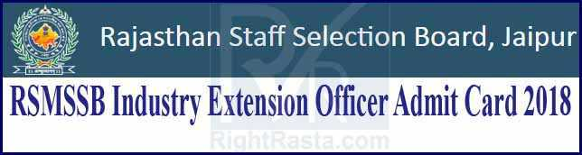 RSMSSB Industry Extension Officer Admit Card 2018