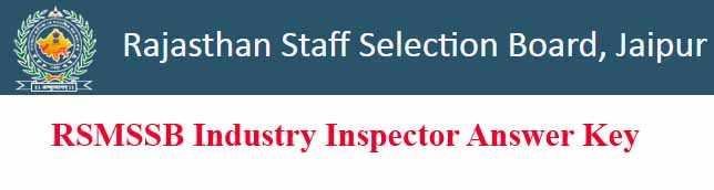RSMSSB Industry Inspector Answer Key