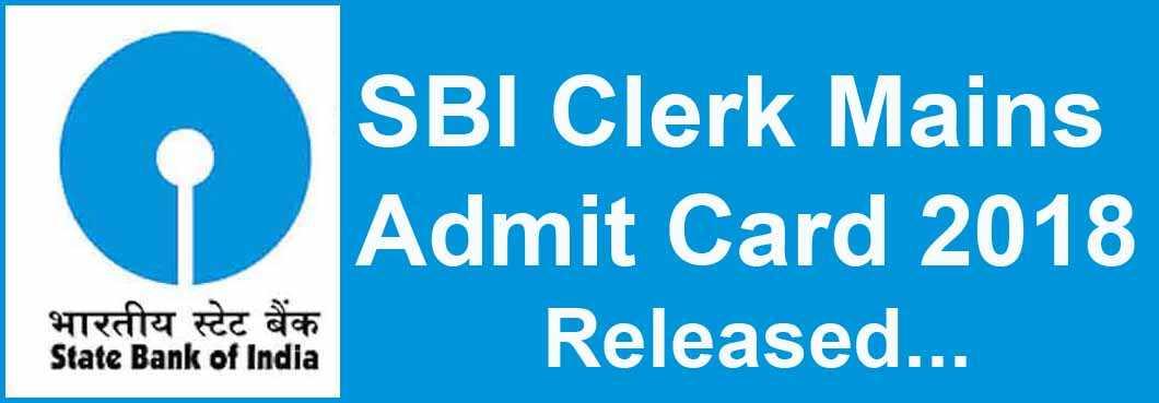 SBI Clerk Mains Admit Card 2018