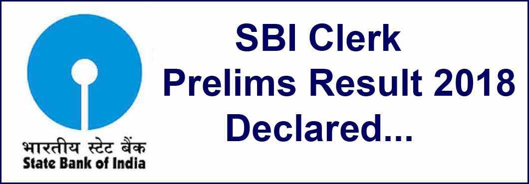 SBI Clerk Prelims Result 2018