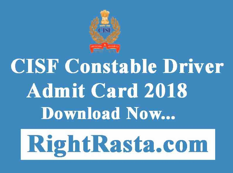 CISF Constable Driver Admit Card 2018