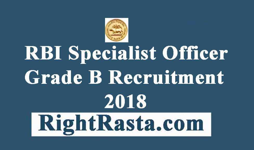 RBI Specialist Officer Grade B Recruitment 2018
