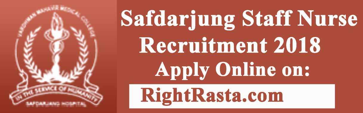 Safdarjung Staff Nurse Vacancy 2018