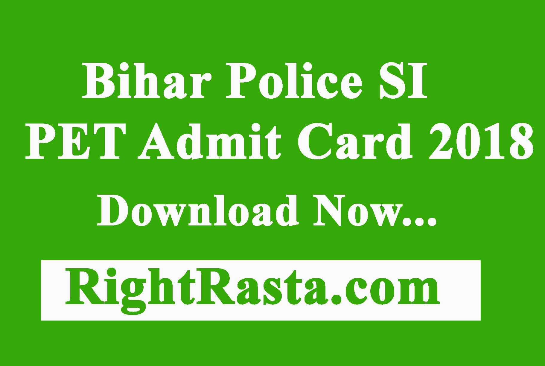 Bihar Police SI PET Admit Card 2018