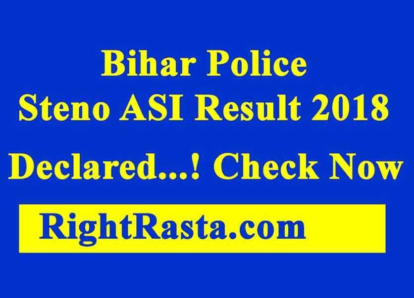 Bihar Police Steno ASI Result 2018