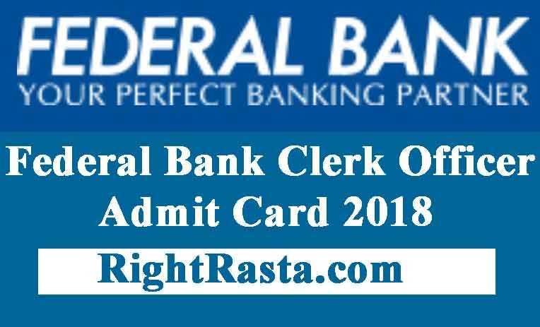 Federal Bank Clerk Admit Card 2018