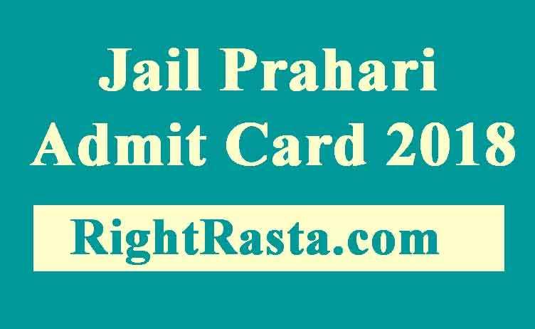 Jail Prahari Admit Card 2018