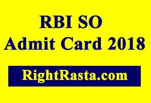 RBI SO Admit Card 2018