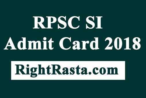 RPSC SI Admit Card 2018