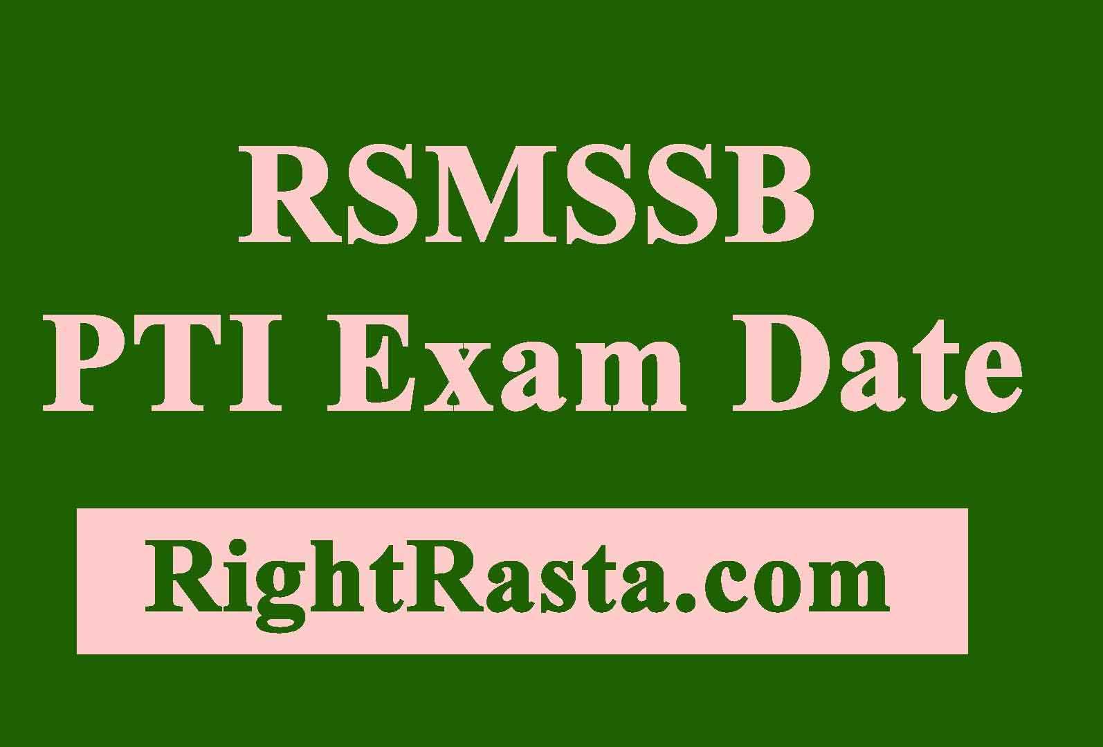 RSMSSB PTI Exam Date