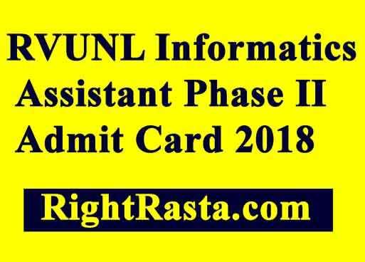 RVUNL Informatics Assistant Phase II Admit Card 2018