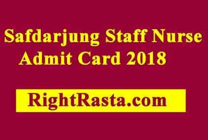 Safdarjung Staff Nurse Admit Card 2018