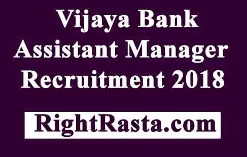 Vijaya Bank Assistant Manager Recruitment 2018