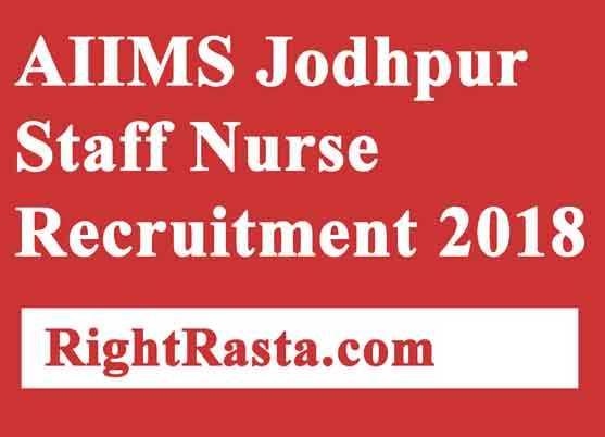 AIIMS Jodhpur Staff Nurse Recruitment 2018