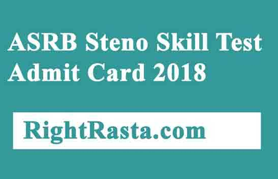 ASRB Steno Skill Test Admit Card 2018