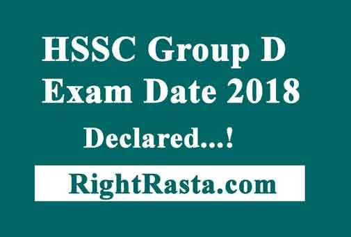 HSSC Group D Exam Date 2018