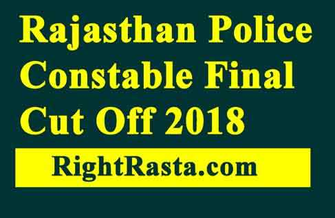 Rajasthan Police Constable Final Cut Off 2018
