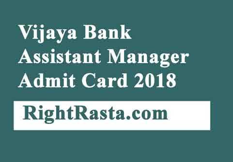 Vijaya Bank Assistant Manager Admit Card 2018