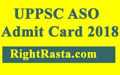 UPPSC ASO Admit Card 2018