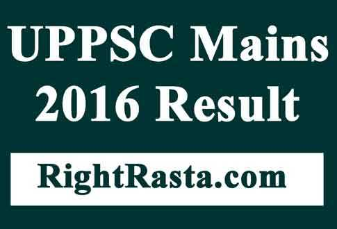 UPPSC Mains 2016 Result