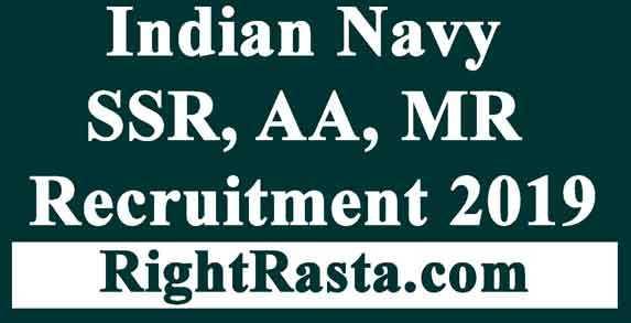 Indian Navy SSR, AA, MR Recruitment 2019