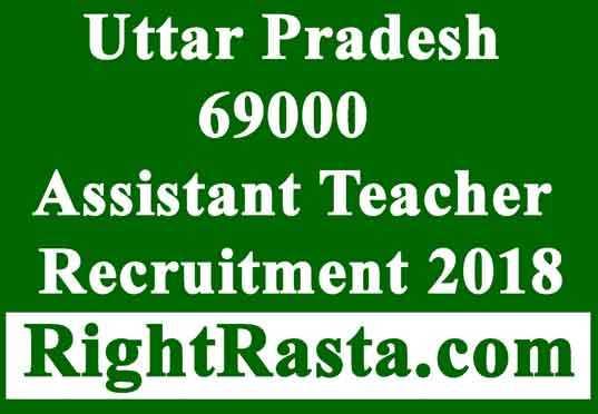 UP 69000 Assistant Teacher Recruitment 2018