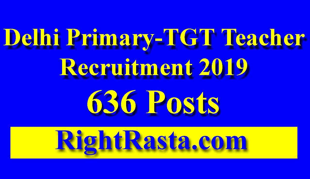 Delhi Primary-TGT Teacher Recruitment 2019