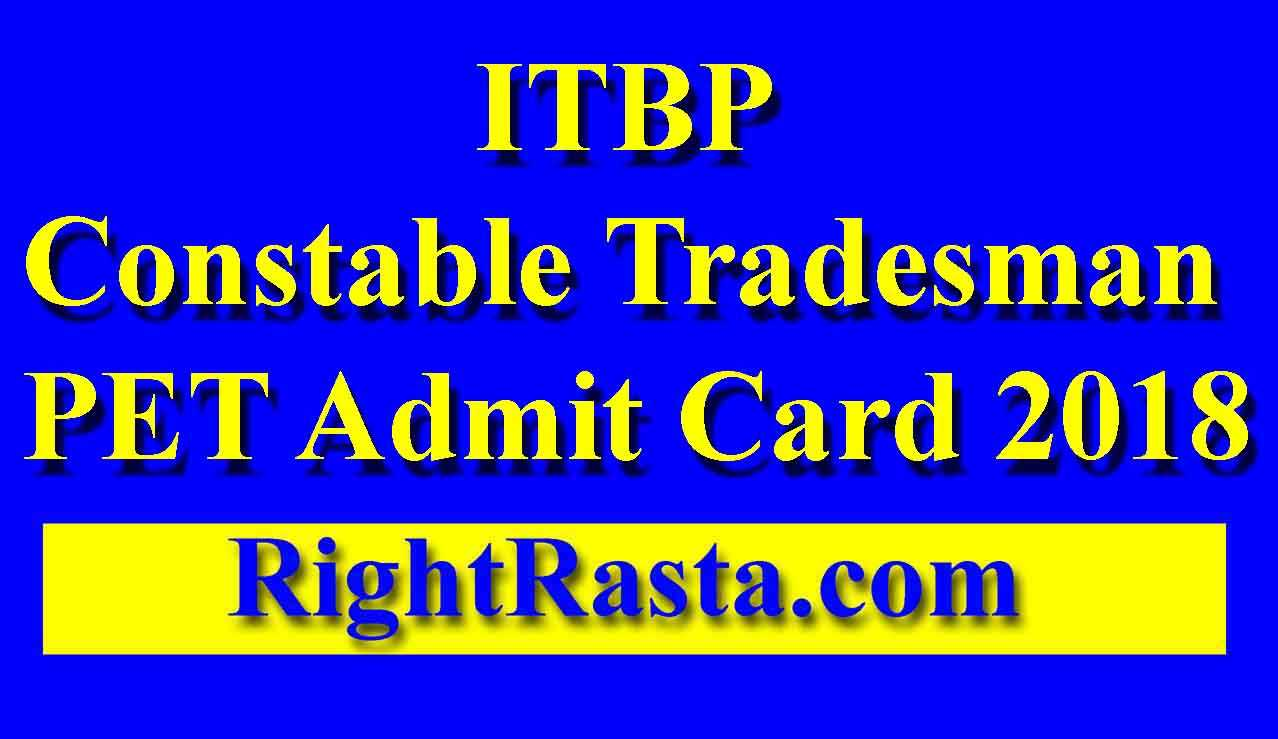 ITBP Constable Tradesman PET Admit Card 2018