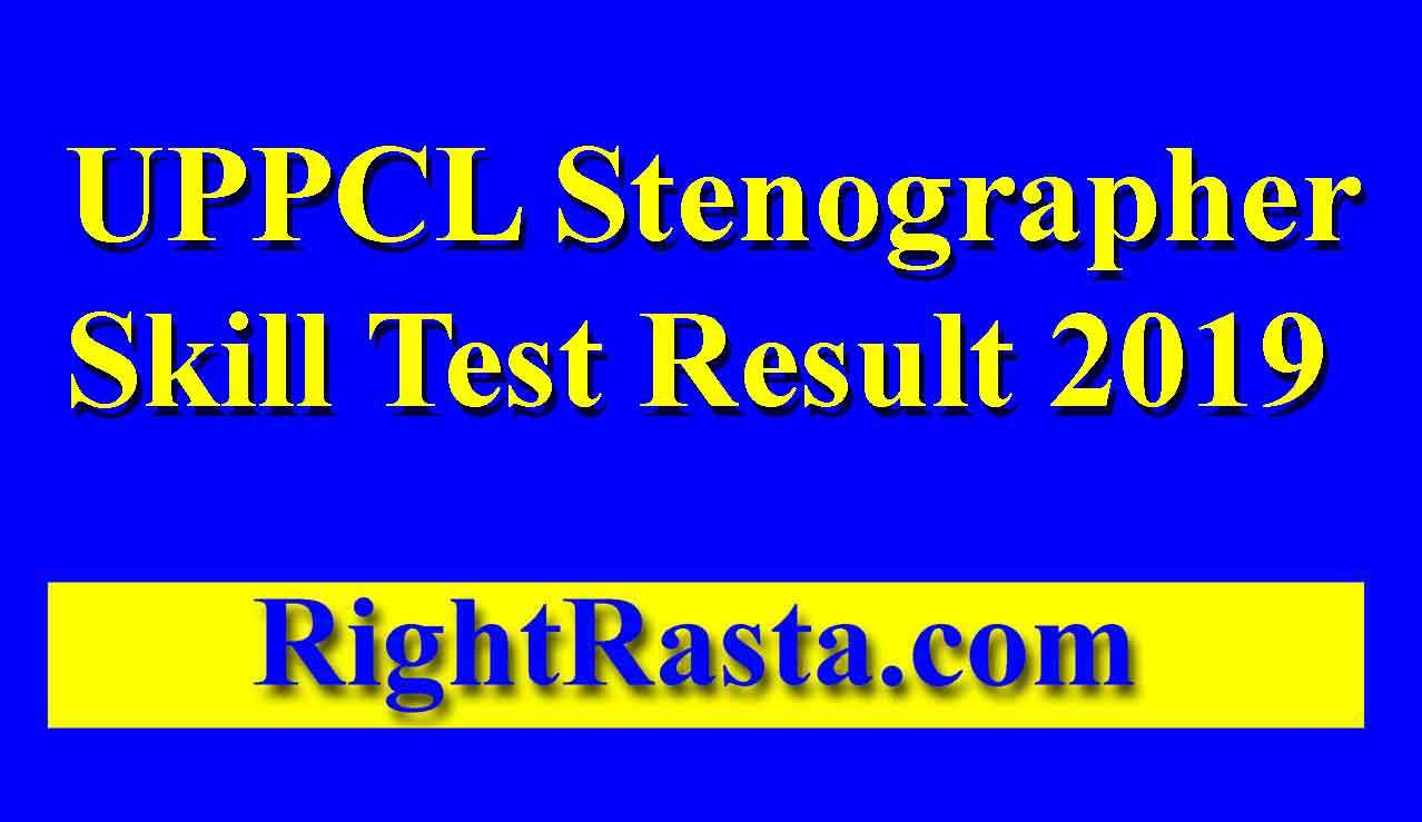 UPPCL Stenographer Skill Test Result 2019