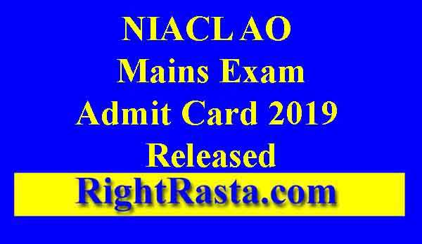 NIACL AO Mains Admit Card 2019