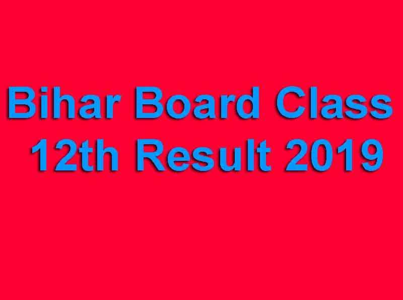 Bihar Board Class 12th Result 2019