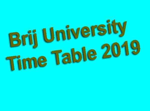 Brij University Time Table 2019
