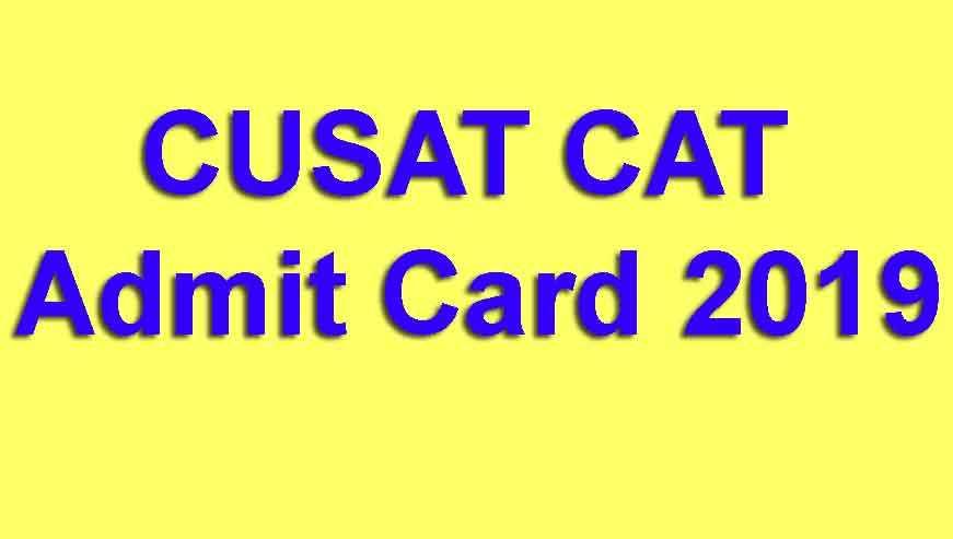 CUSAT Admit Card 2019
