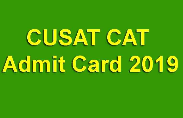 CUSAT CAT Admit Card 2019