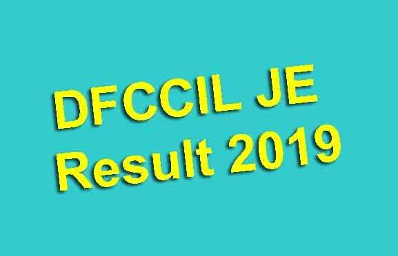 DFCCIL JE Result 2019