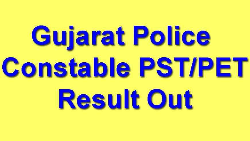 Gujarat Police Constable PST Result