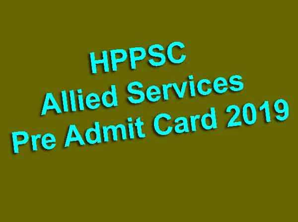 HPPSC Allied Services Pre Admit Card 2019