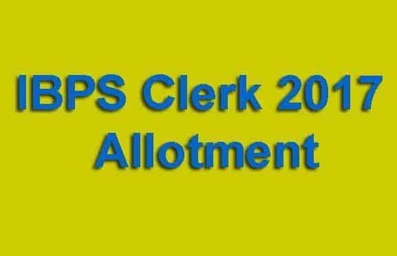 IBPS Clerk 2017 Allotment