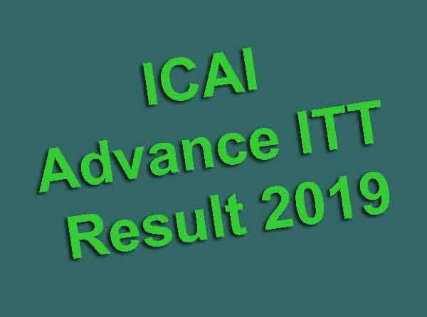 ICAI Advance ITT Result 2019