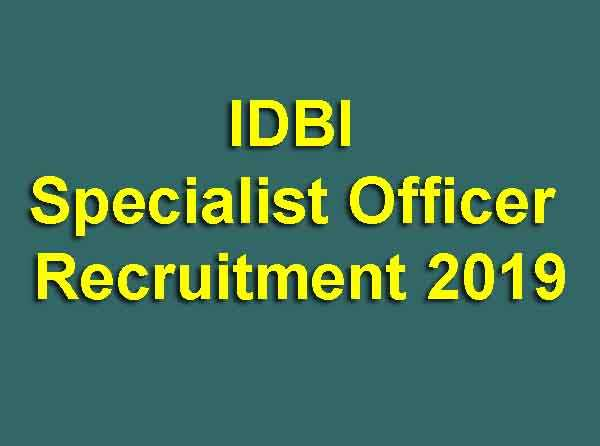 IDBI Specialist Officer Recruitment 2019