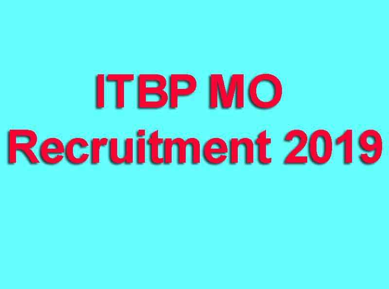 ITBP MO Recruitment 2019