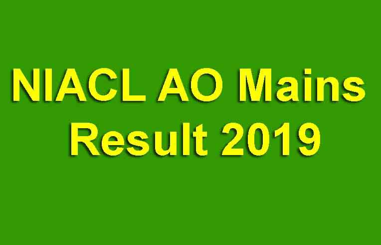 NIACL AO Mains Result 2019