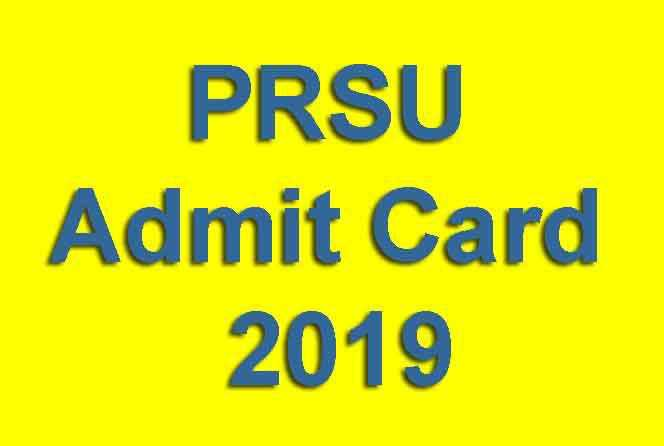 PRSU Admit Card 2019