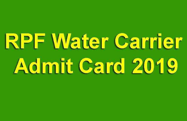 RPF Water Carrier Admit Card 2019