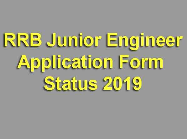RRB JE Application Form Status 2019