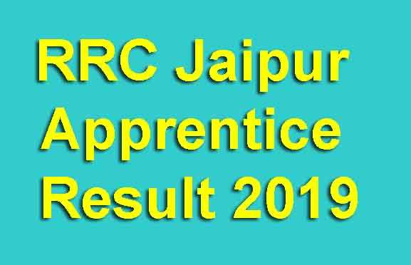 RRC Jaipur Apprentice Result 2019