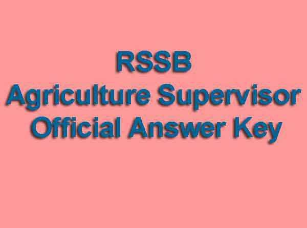 RSSB Agriculture Supervisor Official Answer Key