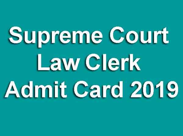 Supreme Court Law Clerk Admit Card 2019