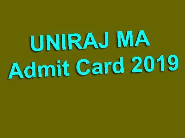 UNIRAJ MA Admit Card 2019